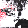"Cause Of Death- Radiation Burns 7"" ~EX SHATTERED FAITH / RAREST COVER LTD TO 50!"