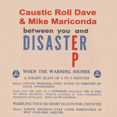 Caustic Roll Dave & Mike Mariconda- Between You And Disaster 7
