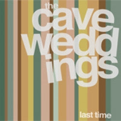 "THE CAVE WEDDINGS- Last Time 7"" - Bachelor - Dead Beat Records"