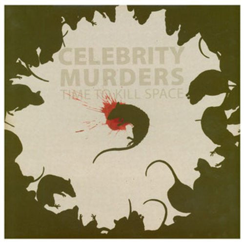 Celebrity Murders- Time To Kill Space LP ~SHEER TERROR! - Reptilian - Dead Beat Records