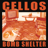 Cellos - Bomb Shelter LP ~KILLER!