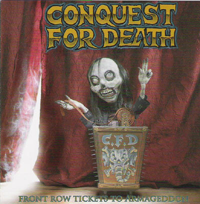 CONQUEST FOR DEATH- 'Front Row Tickets To Armageddon' CD - Wajlemac - Dead Beat Records