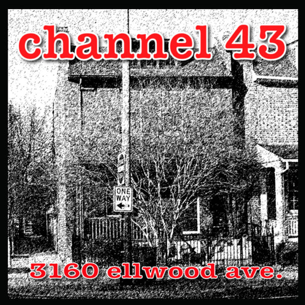 Channel 43- 3160 Ellwood Ave CD ~EX ADAM WEST!