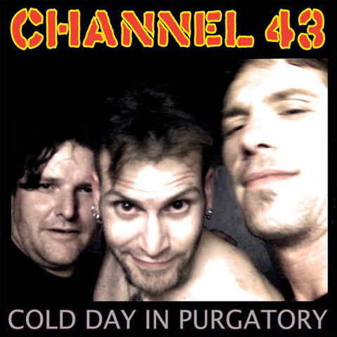 Channel 43- Cold Day In Purgatory CD ~EX ADAM WEST!