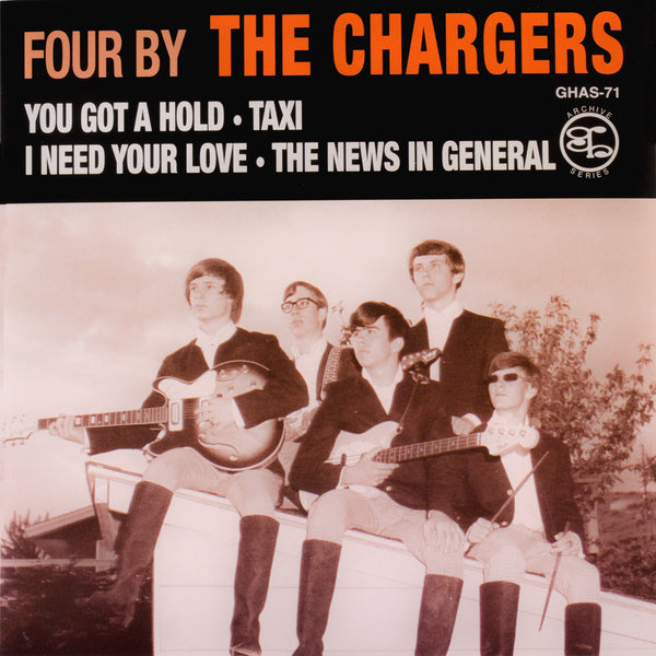 "Chargers- You Got A Hold 7"" ~REISSUE!"