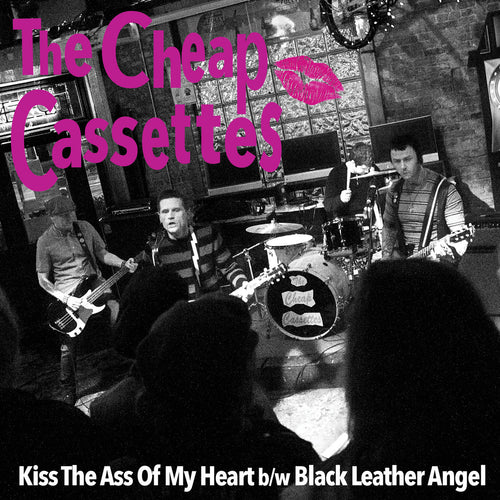"Cheap Cassettes- Kiss The Ass Of My Heart 7"" ~EX DIMESTORE HALOES!"