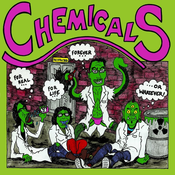 Chemicals- For Real, For Life, Forever, Or Whatever! LP - Johnny Cat - Dead Beat Records