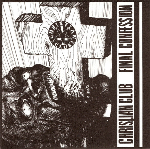 "Christian Club- Final Confession 7"" - Sorry State - Dead Beat Records"