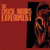 The Chuck Norris Experiment- S/T LP - Scarey - Dead Beat Records