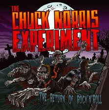 CHUCK NORRIS EXPERIMENT- 'The Return Of Rock N Roll' LP - Tornado Ride - Dead Beat Records