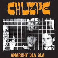 CHUZPE - Anarchy Bla Bla LP ~ REISSUE - Rave Up - Dead Beat Records