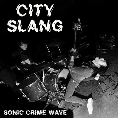 "City Slang- Sonic Crime Wave 7""  ~COVER LTD TO 200! - NO FRONT TEETH - Dead Beat Records"