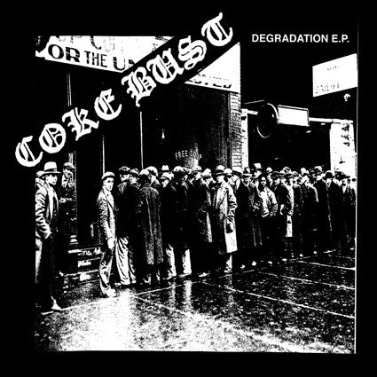 "Coke Bust- Degradation 7"" - Grave Mistake - Dead Beat Records"