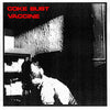 "Coke Bust/Vaccine- Split 7"" ~INFEST! - Grave Mistake - Dead Beat Records"