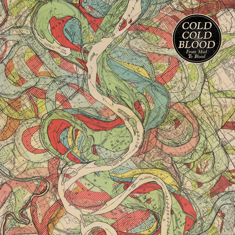 Cold Cold Blood- From Mud To Blood LP ~GATEFOLD COVER! - Beast - Dead Beat Records