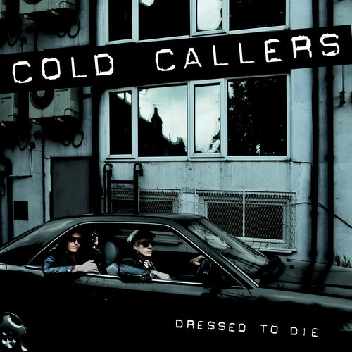 Cold Callers- Dressed To Die LP ~KILLER / EX GAGGERS!