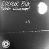 Colour Bük- Cosmic Nightmare LP ~BRAINBOMBS!