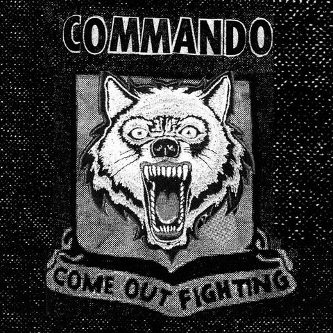 "Commando - Come Out Fighting 7"" ~EX MUNICIPLE WASTE!"