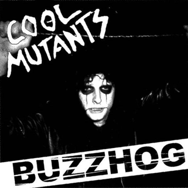 "Cool Mutants- Buzzhog 7"" ~HELLSTOMPER!"