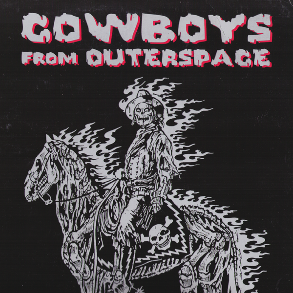 Cowboys From Outerspace- Space-O-Phonics Aliens LP ~CRAMPS!