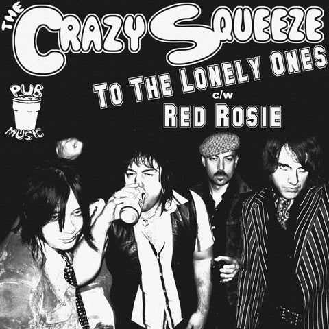 "Crazy Squeeze- To The Lonely Ones 7"" ~EX STITCHES! - Pure Punk - Dead Beat Records - 1"