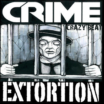 "Crime- Extortion 7"" ~400 COPIES PRESSED! - FYBS - Dead Beat Records"