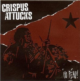 "Crispus Attucks- Yo Peho! 7"" - Six Weeks - Dead Beat Records"