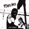 "Cropknox- Do What? 7"" ~EX PELIGRO SOCIAL!"