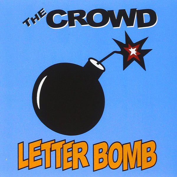 The Crowd- Letterbomb CD ~REISSUE!