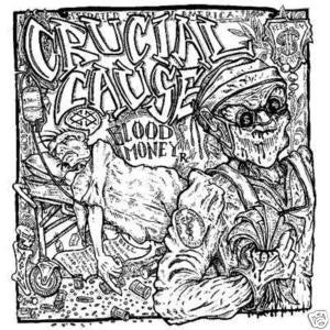 "Crucial Cause- Blood Money 7"" - FLAT BLACK - Dead Beat Records"