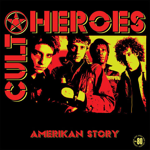 Cult Heroes- Amerikan Story LP ~REISSUE! - Rave Up - Dead Beat Records - 1