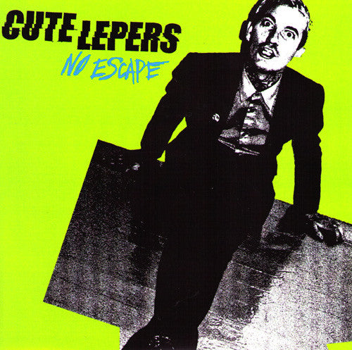 "Cute Lepers- No Escape 7"" WITH GREEN COVER - NO FRONT TEETH - Dead Beat Records"