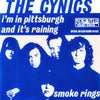 "Cynics- I'm In Pittsburgh 7"" ~REISSUE!"