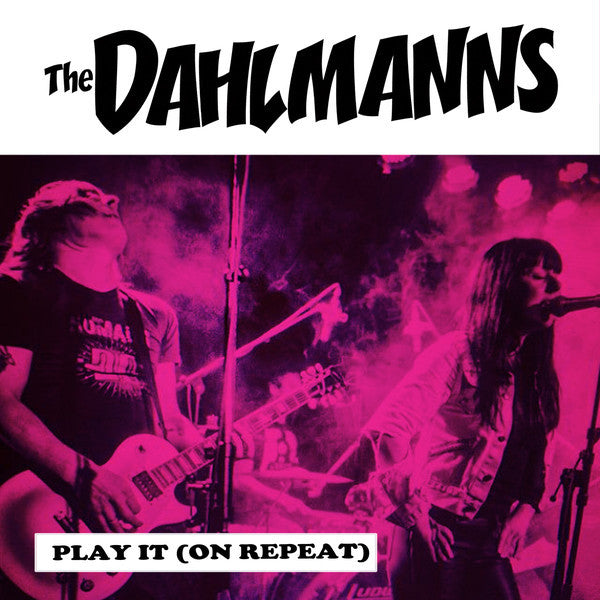 "Dahlmanns- Play It (On Repeat) 7"" ~RARE RED WAX / EX YUM YUMS!"
