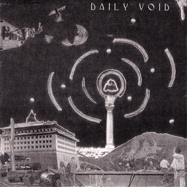 "Daily Void -  Civilization Dust 7"" ~EX FUNCTIONAL BLACKOUTS!"