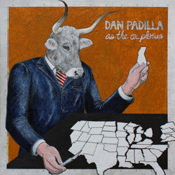 Dan Padilla - As the Ox Plows LP ~EX TILTWHEEL - Dirt Cult - Dead Beat Records
