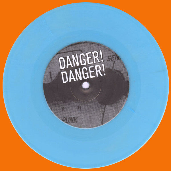 "Danger! Danger! / Toleranzgrenze- Split 7"" ~RARE BLUE WAX LTD TO 100!"