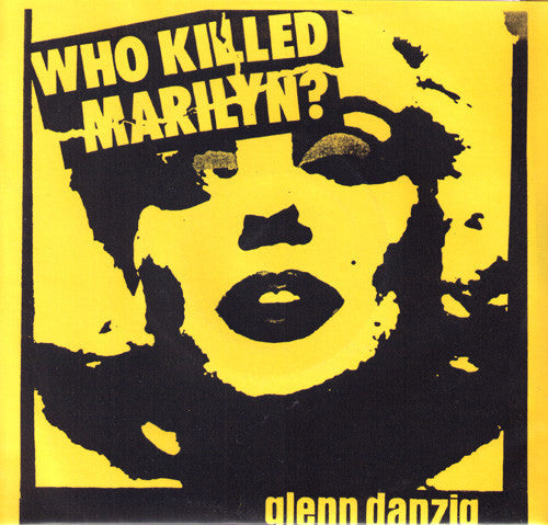 "Glenn Danzig- Who Killed Marilyn 7"" - Bootleg - Dead Beat Records"