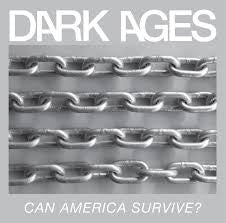Dark Ages- Can America Survive? LP ~TIP-ON JACKET! - Sorry State - Dead Beat Records
