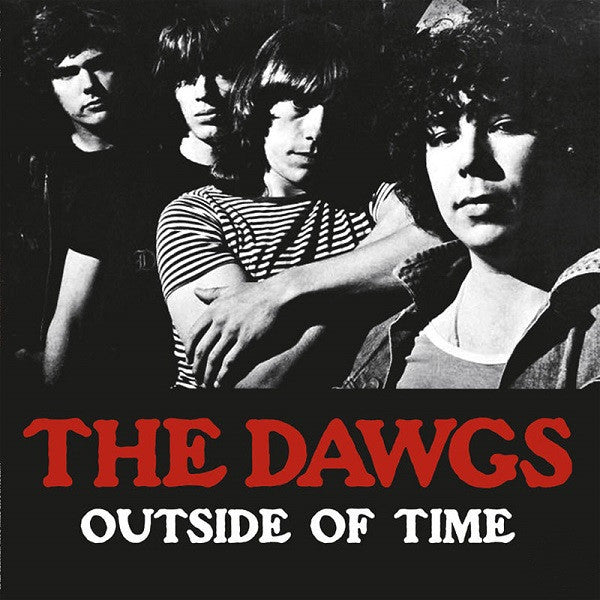 The Dawgs- Outside of Time LP ~ REISSUE! - Rave Up - Dead Beat Records - 2