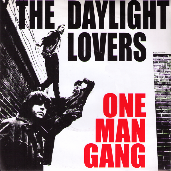 "Daylight Lovers- One Man Gang 7"" ~SPACESHITS!"