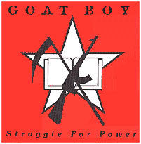 "Goat Boy- Struggle For Power 7"" - Dead Beat - Dead Beat Records"