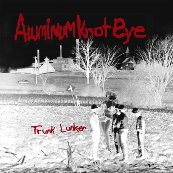 ALUMINUM KNOT EYE- 'Trunk Lunker' LP - Dead Beat - Dead Beat Records