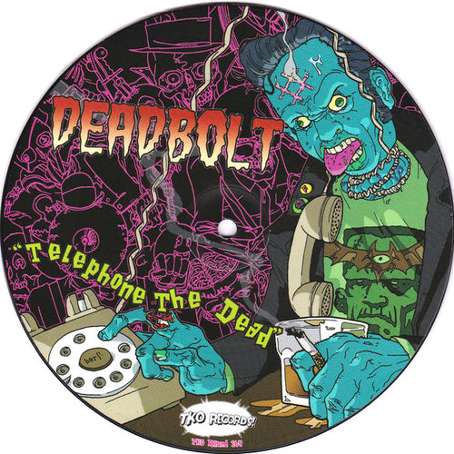 "Deadbolt / Demented Are Go- Split 7"" ~PICTURE DISC!"