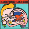 "Dead City Rebels / Schizo Dudes- Split 7"" ~ELECTRIC FRANKENSTEIN!"