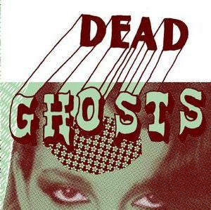 "Dead Ghosts- 'Bad Vibe' 7"" - Yakisakana - Dead Beat Records"