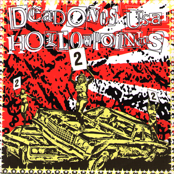"Dead Ones USA /Hollowpoints- Split 7"" ~US BOMBS!"