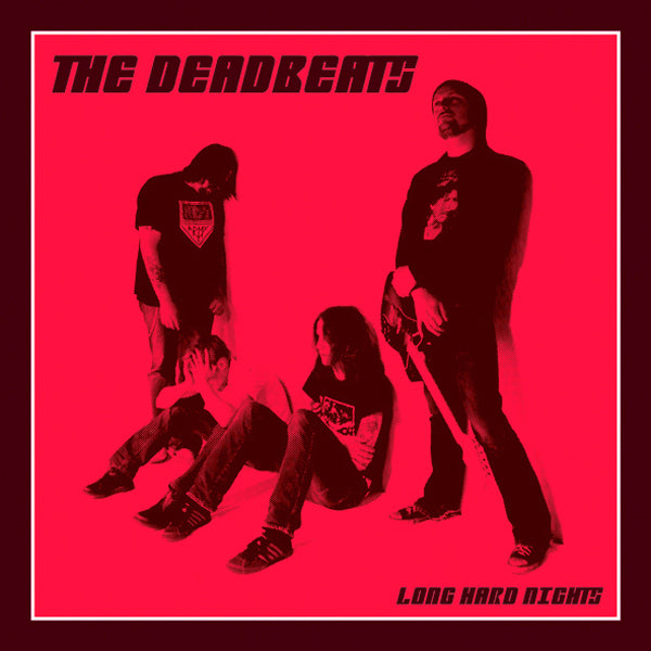 The Deadbeats- Long Hard Nights CD ~HELLACOPTERS / BOOTLEG BOOZE RECS!