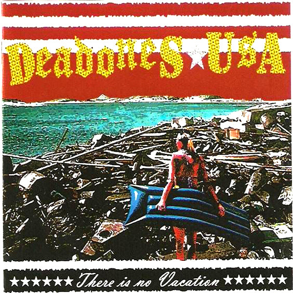 Deadones USA- There Is No Vaction CD ~COCKSPARRER!