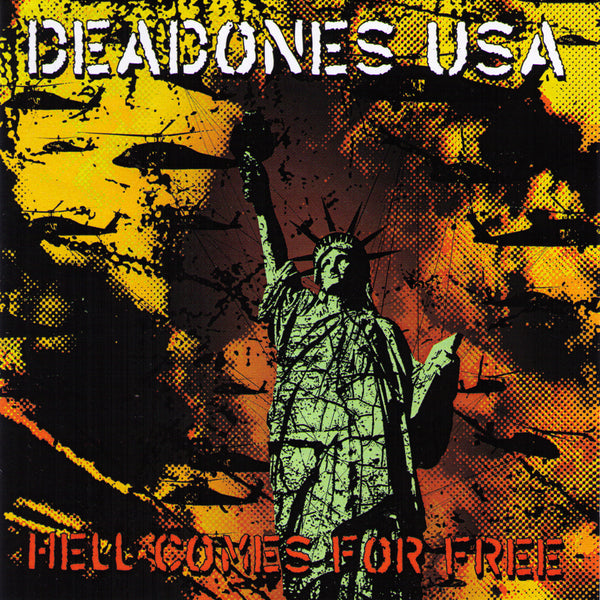 Deadones USA- Hell Comes For Free CD ~COCKSPARRER!